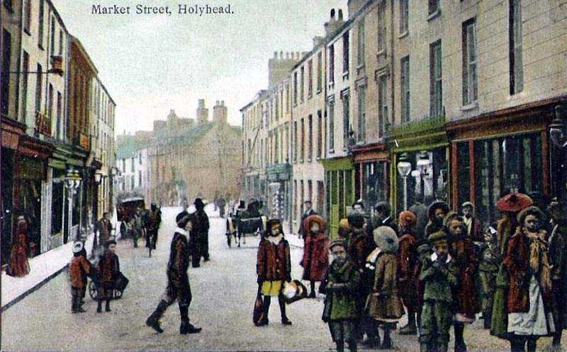 A 1900's view of Market Street in Holyhead